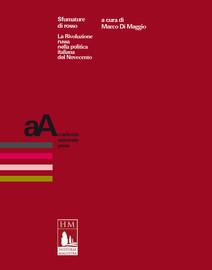 «Nella direzione sbagliata». Rappresentazioni della Rivoluzione nel «Corriere della Sera» e nella «Stampa» (1947-1987)