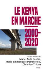 Le Kenya en marche, 2000-2020