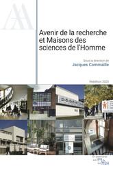 Avenir de la recherche et Maisons des sciences de l'Homme