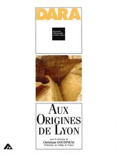 Aux origines de Lyon