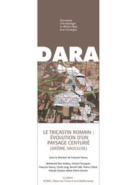 Le Tricastin romain : évolution d'un paysage centurié