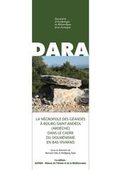 La nécropole des Géandes à Bourg-Saint-Andéol (Ardèche) dans le cadre du dolménisme en Bas-Vivarais