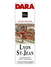 Lyon Saint-Jean, les fouilles de l'îlot Tramassac