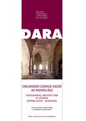Organiser l'espace sacré au Moyen Âge