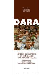Poteries du quotidien en Rhône-Alpes (xvie, xviie, xviiie siècles)