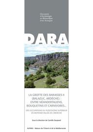 La grotte des Barasses II (Balazuc, Ardèche) : Entre néandertaliens, bouquetins et carnivores…