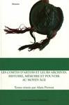 Les Comtes d'Artois et leurs archives. Histoire, mémoire et pouvoir au Moyen Âge