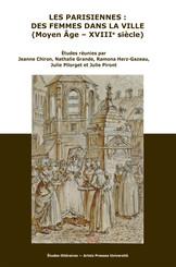 Les Parisiennes : des femmes dans la ville (Moyen Âge - XVIIIe siècle)