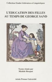 Les maîtresses de pension à l'époque de George Sand : tradition, identité, expériences