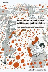Deux siècles de caricatures politiques et parlementaires