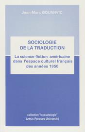 Annexe 2. Traducteurs de la science-fiction américaine en France dans les années1950 (romans, recueils et anthologies)