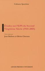 Études sur l'EPS du Second Vingtième Siècle (1945-2005)