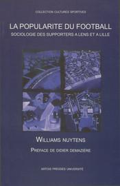 Deuxième partie. Le supporterisme dans les stades, dans ses organisations, dans ses pratiques, son histoire, dans ses expressions et ses significations