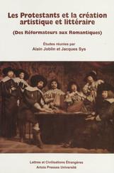 Les Protestants et la création artistique et littéraire