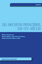 Les archives Princières xiie-xvesiècles