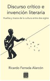 Discurso crítico e invención literaria