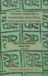 Tránsitos materiales e inmateriales entre África, Latinoamérica y El Caribe
