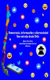 Democracia, Información y Cibersociedad. Una mirada desde Chile