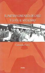 El Partido Comunista de Chile y la Vía al Socialismo