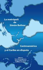 La metrópoli de Simón Bolívar