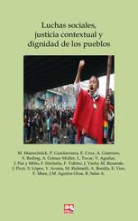 Luchas sociales, justicia contextual y dignidad de los pueblos