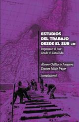 Estudios del Trabajo desde el Sur. Volumen III