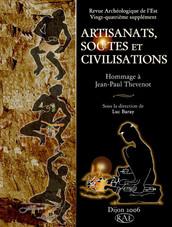 Artisanats, sociétés et civilisations