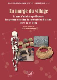 Partie II. La zone d'activités spécifiques au premier Moyen Âge