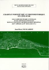 L'habitat fortifié pré- et protohistorique en Côte-d'Or
