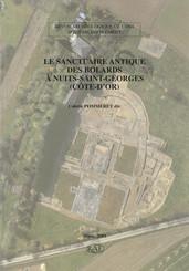 Le sanctuaire antique des Bolards à Nuits-Saint-Georges (Côte-d'Or)