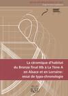 La céramique d'habitat du Bronze final IIIb à La Tène A en Alsace et en Lorraine : essai de typo-chronologie