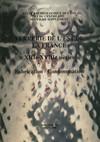 Verrerie de l'Est de la France. XIIIe-XVIIIe siècles