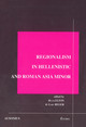Foreign Judges and Regional Variations in Hellenistic Asia Minor