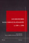 Les seigneuries dans l'espace Plantagenêt