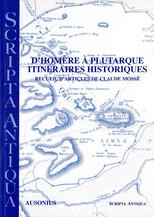 D'Homère à Plutarque. Itinéraires historiques