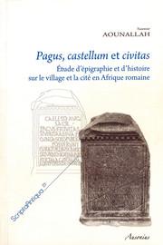 Pagus, castellum et civitas