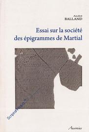 Essai sur la société des épigrammes de Martial