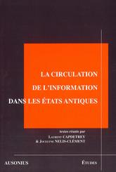 La circulation de l'information dans les états antiques