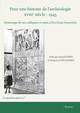 Archéologie et modernité en Espagne au xviiie siècle. Grèce et Rome à l'époque des Lumières