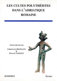 Les cultes de l'Adriatique méridionale à l'époque républicaine