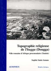 Topographie religieuse de Thugga (Dougga)