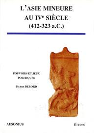 L'Asie Mineure au ive siècle