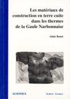 Les matériaux de construction en terre cuite dans les thermes de la Gaule Narbonnaise
