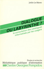 Dialogue ou labyrinthe ?