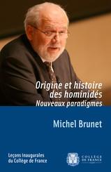 Origine et histoire des hominidés. Nouveaux paradigmes