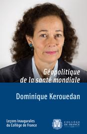 <b>Dominique Kerouedan</b>. Géopolitique de la santé mondiale - 2288-225x270