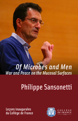 Of Microbes and Men. War and Peace on the Mucosal Surfaces