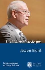 Le théâtre n'existe pas