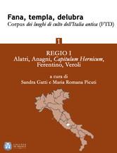 Fana, templa, delubra. Corpus dei luoghi di culto dell'Italia antica (FTD) - 1
