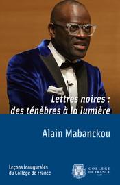 Lettres noires : des ténèbres à la lumière